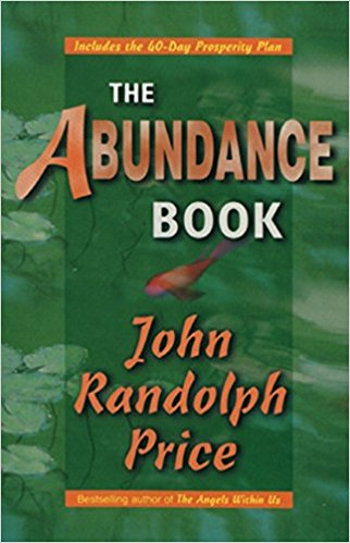 John Randolph Price The Abundance Journey Manifesting